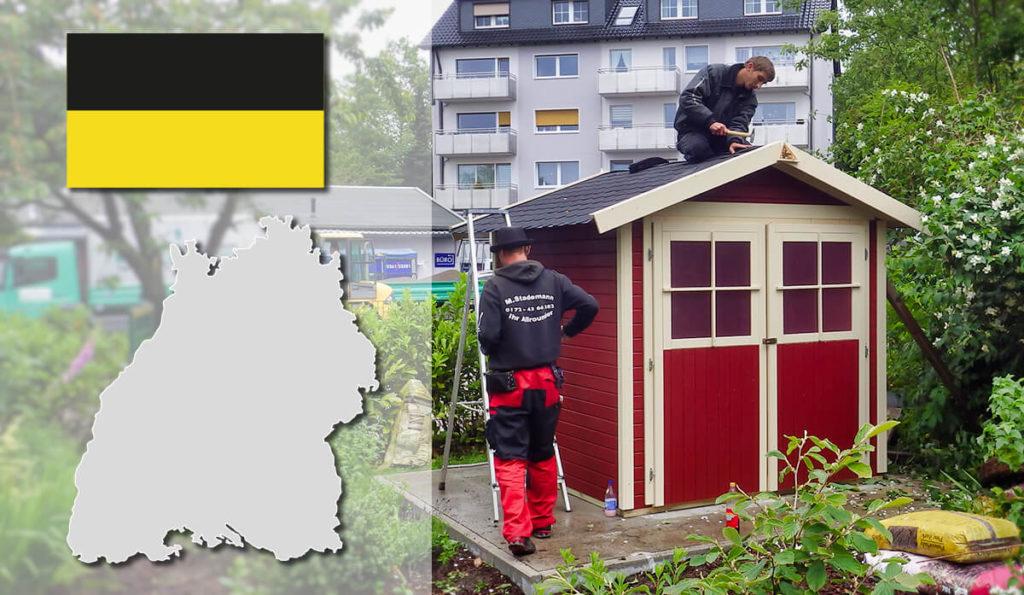 Unser Gartenhaus-Aufbauservice und Carport-Montageservice ist auch in Baden-Württemberg für Sie tätig!