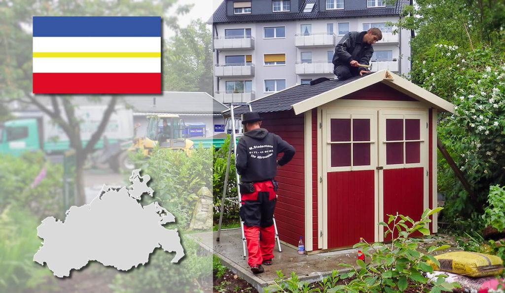 Unser Gartenhaus-Aufbauservice und Carport-Montageservice ist auch in Mecklenburg-Vorpommern für Sie tätig!