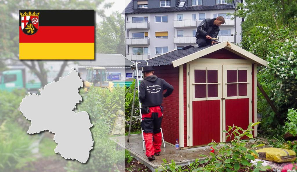 Unser Gartenhaus-Aufbauservice und Carport-Montageservice ist auch in Rheinland-Pfalz für Sie tätig!
